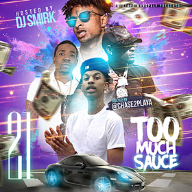 Too Much Sauce 21 DJ Smirk front cover
