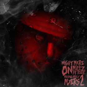 Nightmare On Millz St. 2 (Michael Milli Myers) Milli Montana front cover