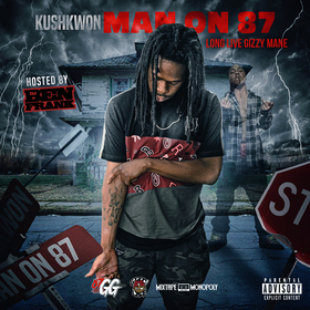 Man On 87 (Long Live Gizzy Mane) KushkwoN front cover