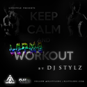 Let Me Workout 1 DJ Stylz front cover