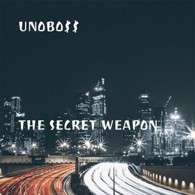 The Secret Weapon UnoBo$$ front cover