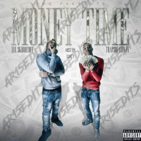 Money Time Lul SkrrrtOff & Trapsquad Evfe front cover