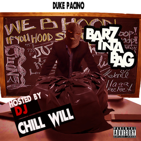 Barz In A Bag By Duke Hosted By Chill Will CHILL iGRIND WILL front cover