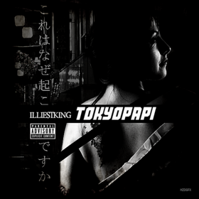 TokyoPapi IlliestKing front cover