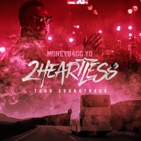 2 Heartless Tour Soundtrack by MoneyBagg Yo