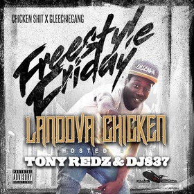 Freestyle Friday by Landova Chicken