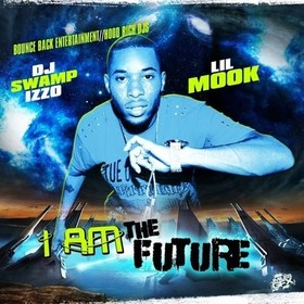 I Am The Future Lil Mook front cover