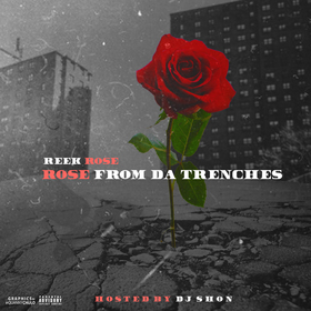 Rose From The Trenches Reek Rose front cover