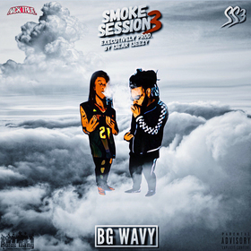 Smoke Session 3 by BG Wavy