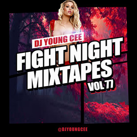 Dj Young Cee Fight Night Mixtapes Vol 77 Dj Young Cee front cover