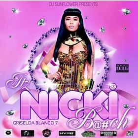 iTZ NICKI B##TCH DJ MF Sunflower front cover