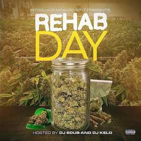 Rehab Day 4/20 Edition Dj E-Dub front cover