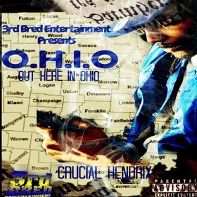 O.H.I.O: Out Here In Ohio Crucial Hendrix front cover
