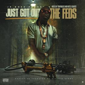 Just Got Out The Feds Jr. Boss front cover