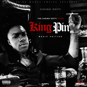 The Casino Gotti Story:KingPin Music Edition Casino Gotti front cover