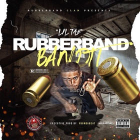 RUBBERBAND BANDIT Lil Tae front cover