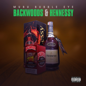Backwoods & Hennessy Bubble Eye front cover
