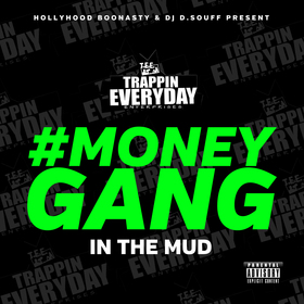 MoneyGang: In The Mud Hollyhood BooNasty front cover
