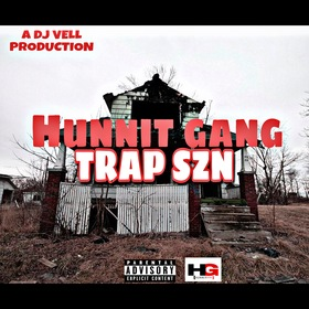 Hunnit Gang Trap Szn (Prod. DJ VELL) DJ VELL front cover