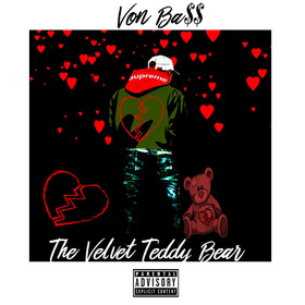 The Velvet Teddy Bear Von Ba$$ front cover