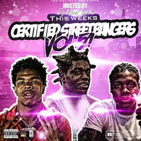 This Weeks Certified Street Bangers Volume.51 DJ Mad Lurk front cover