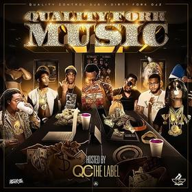 Quality Fork Music (Hosted By QC The Label) Muzik Fene front cover