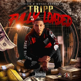 Fully Loaded by Section8 Tripp