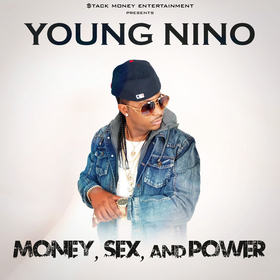Money, Sex, And Power (EP) Young Nino front cover