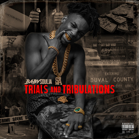 Trials And Tribulations Baby Soulja front cover