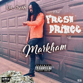 The Fresh Prince of Markham Lil Juan 365 front cover