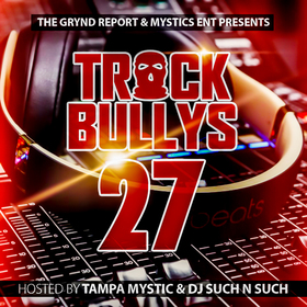 Track Bully's 27 Tampa Mystic front cover