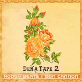 Dena Tape 2 Hodgy Beats front cover