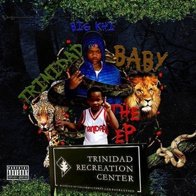 Trinidad Baby EP BigKhi front cover