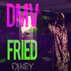 DMV Fried (Slow & Chopped Edition) DJ Key front cover