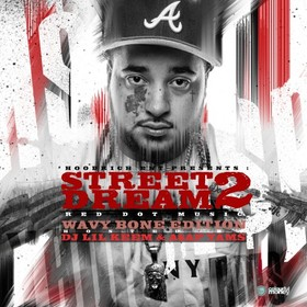 Street Dream 2: Wavy Bone Edition (Hosted By ASAP Yams) DJ Lil Keem front cover