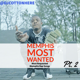 Memphis Most Wanted (Hottest Songs In Memphis) Vol. 2 DJ Cotton Here front cover