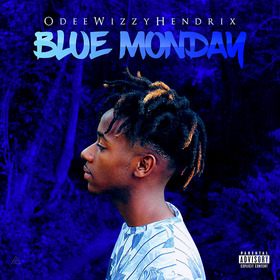 Blue Monday Odee Wizzy Hendrix front cover