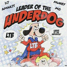 Leader Of The Underdog L.T.B Ca$hout front cover