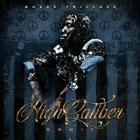 High Caliber G Shit Quez TrillAzz front cover