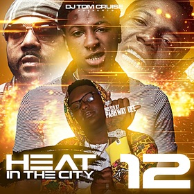 Heat In The City 12 by DJ Tom Cruise