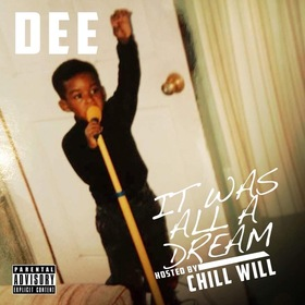 It Was All Dream CHILL iGRIND WILL front cover
