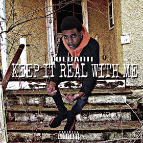 Keep It Real Wit Me Lulbarii front cover