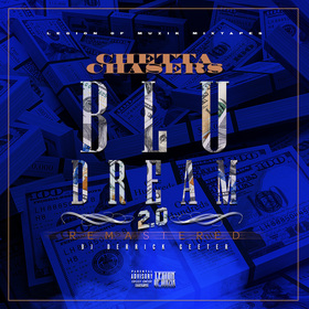 Chetta Chasers - Blu Dream 2.0 ( Remastered ) DJ DERRICK GEETER front cover