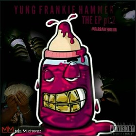 The EP Pt. 2 #BarBabyEdition Yung Frankie Hammer front cover