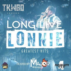 Long Live Lil Lonnie #TKWGOFOREVER DJ MAJOR 601 front cover