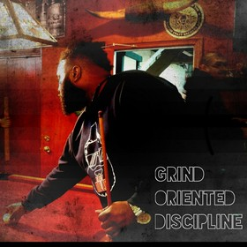 Grind Oriented Discipline Trey Dilla front cover