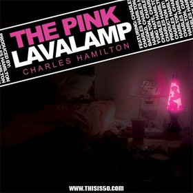 The Pink Lavalamp Charles Hamilton front cover