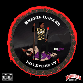 No Lettin Up 2 Breeze Barker front cover