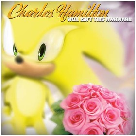 Well Isn't This Awkward Charles Hamilton front cover