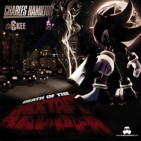 Death Of The Mixtape Rapper Charles Hamilton front cover